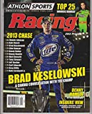 ATHLON SPORTS RACING 2013 SEASON PREVIEW, BRAD KESELOWSKI Champ DENNY HAMLIN