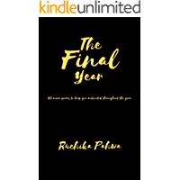 The Final Year: 365 micro poems to keep you motivated throughout the year (general motivation Book 2)