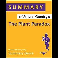 Summary of Steven Gundry's The Plant Paradox (English Edition)