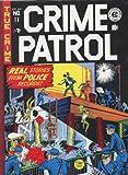 Crime Patrol Volume 1 (EC Library)