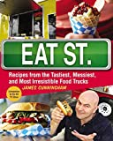Eat Street (US Edition): The Tastiest Messiest And Most Irresistible Street Food (Paperback)
