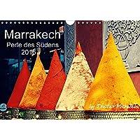 Marrakech - Perle des Südens 2015 (Wandkalender 2015 DIN A4 quer): Ein Jahreskalender des Fotojournalisten Dieter Michalek. (Monatskalender, 14 Seiten) (CALVENDO Orte)
