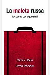 La maleta russa: Tot passa per alguna raó (Catalan Edition) Kindle Edition