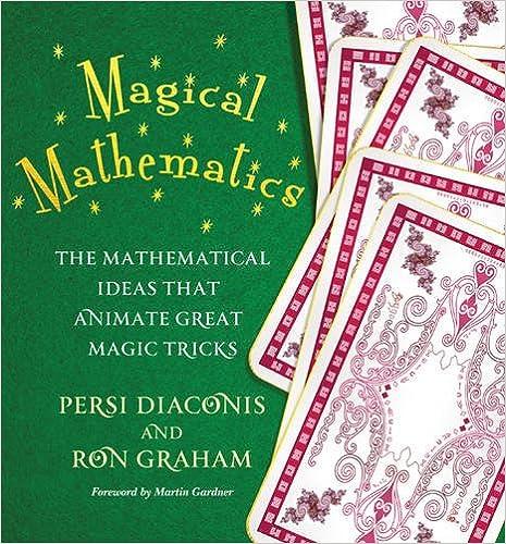 Book's Cover of Magical Mathematics: The Mathematical Ideas That Animate Great Magic Tricks (Inglés) Tapa blanda – 13 octubre 2015