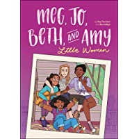 Meg, Jo, Beth, and Amy: A Modern Graphic Retelling of Little Women (Classic Graphic Remix, 1)