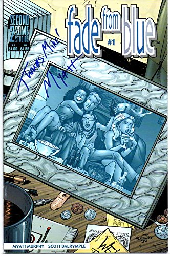 Fade From Blue #1 - Autographed by Myatt Murphy (Second 2 Some Studios 2002) pdf
