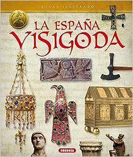 Atlas ilustrado de la España visigoda: Amazon.es: Cagigal, Ricardo ...
