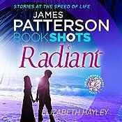 Radiant: BookShots (The Diamond Trilogy) | James Patterson