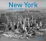 new york then and now - New York Then and Now®: Compact Edition