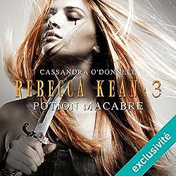 Potion macabre (Rebecca Kean 3)