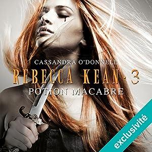 Potion macabre (Rebecca Kean 3) Audiobook