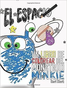 Amazon.com: El Espacio: Un Libro de Colorear del Monstruo ...