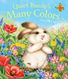 Quiet Bunny's Many Colors, Lisa McCue, 1402772092