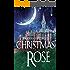 A Christmas Rose: A Dusk Gate Chronicles Novella
