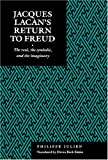 Jacques Lacan's Return to Freud : The Real, the Symbolic, and the Imaginary, Julien, Philippe, 0814741983