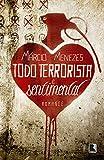 Todo Terrorista e Sentimental (Em Portugues do Brasil)