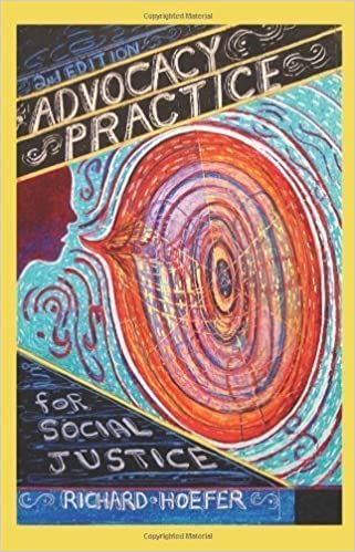 Advocacy Practice for Social Justice, Second Edition 2nd edition by Richard Hoefer (2011)