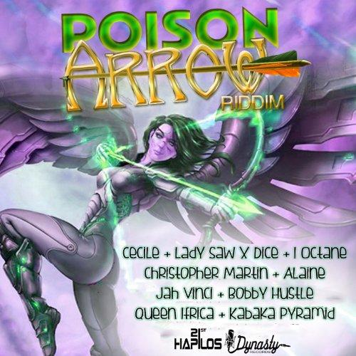 Poison Arrow Riddim