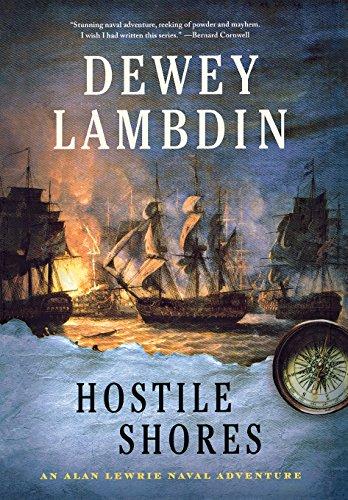 Hostile Shores: An Alan Lewrie Naval Adventure (Alan Lewrie Naval Adventures)