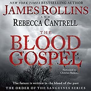 The Blood Gospel Audiobook