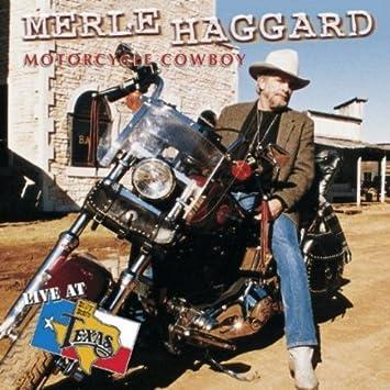 Merle Haggard - Motorcycle Cowboy - Amazon.com Music 33bcf4efdd5