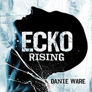 Ecko Rising Hörbuch