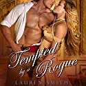 Tempted by a Rogue Audiobook by Lauren Smith Narrated by Carolyn Morris