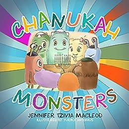 Chanukah Monsters (Jewish Monsters Book 2) by [MacLeod, Jennifer Tzivia]