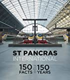 St Pancras International: 150 Facts for 150 Years