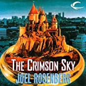 The Crimson Sky: Keepers of the Hidden Ways, Book 3 | Joel Rosenberg