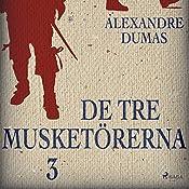 De tre musketörerna 3 | Alexandre Dumas