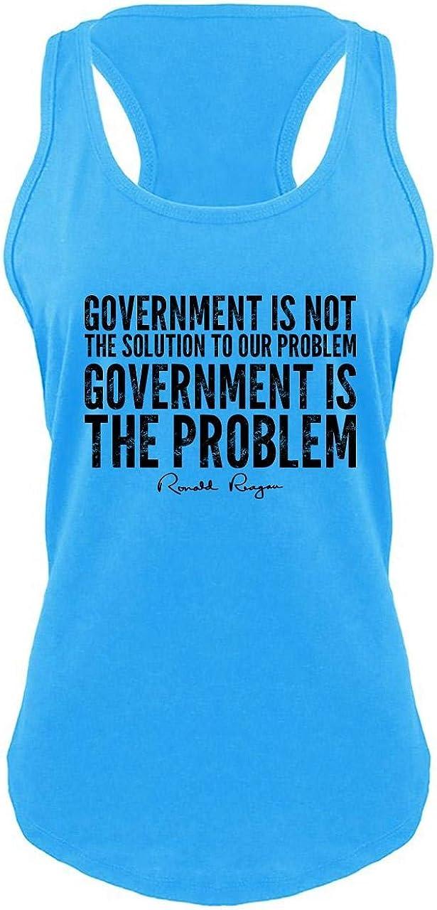 Comical Shirt Ladies Government Not Solution Political Reagan Trump Racerback