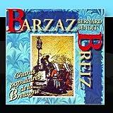 Barzaz Breiz (Chants Populaires De La Bretagne) by Bernard Benoit