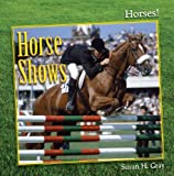 Horse Shows, Susan H. Gray, 1608708381