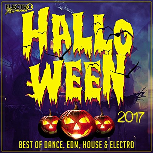 Halloween 2017 (Best of Dance, EDM, House & Electro)