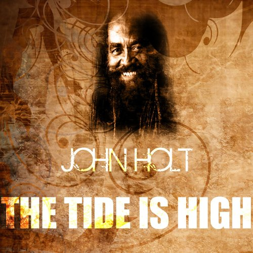 The Tide Is High ()