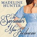 The Surrender of Miss Fairbourne: Fairbourne Quartet Series, Book 1 | Madeline Hunter