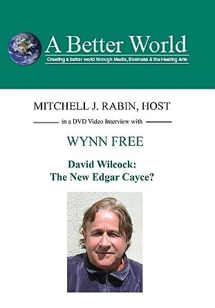 amazon com wynn free the new edgar cayce with david wilcock