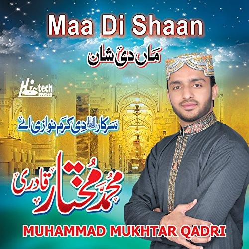 Islamic Naats By Muhammad Mukhtar Qadri On