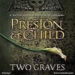 Two Graves | Douglas Preston,Lincoln Child