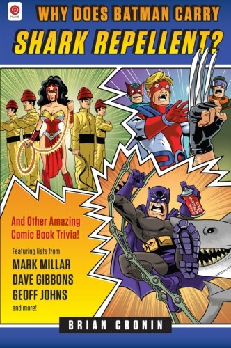 Shark Movies List (Why Does Batman Carry Shark Repellent?: And Other Amazing Comic Book)