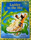 img - for Ladder to the Sky: How the Gift of Healing Came to the Ojibway Nation book / textbook / text book