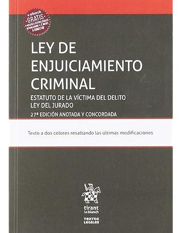 Ley de Enjuiciamiento Criminal Estatuto de la Víctima del Delito ley del Jurado 27Ẃ Edición 2019