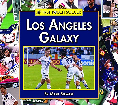 Los Angeles Galaxy (First Touch Soccer)