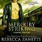 Mercury Striking: The Scorpius Syndrome