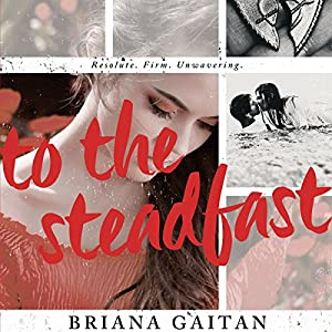 To the Steadfast Audiobook