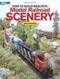 How to Build Realistic Model Railroad Scenery, Dave Frary, 0890244707