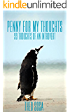 Penny For My Thoughts: 99 Thoughts of an Introvert