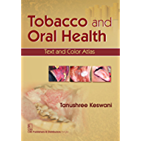 Tobacco and Oral Health TEXT AND COLOR ATLAS
