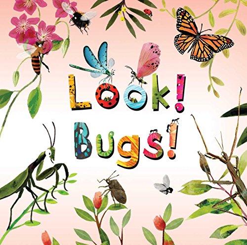 - Look! Bugs!